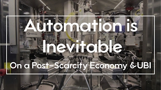 $15 minimum wage isn't causing Automation; On Post-Scarcity & UBI