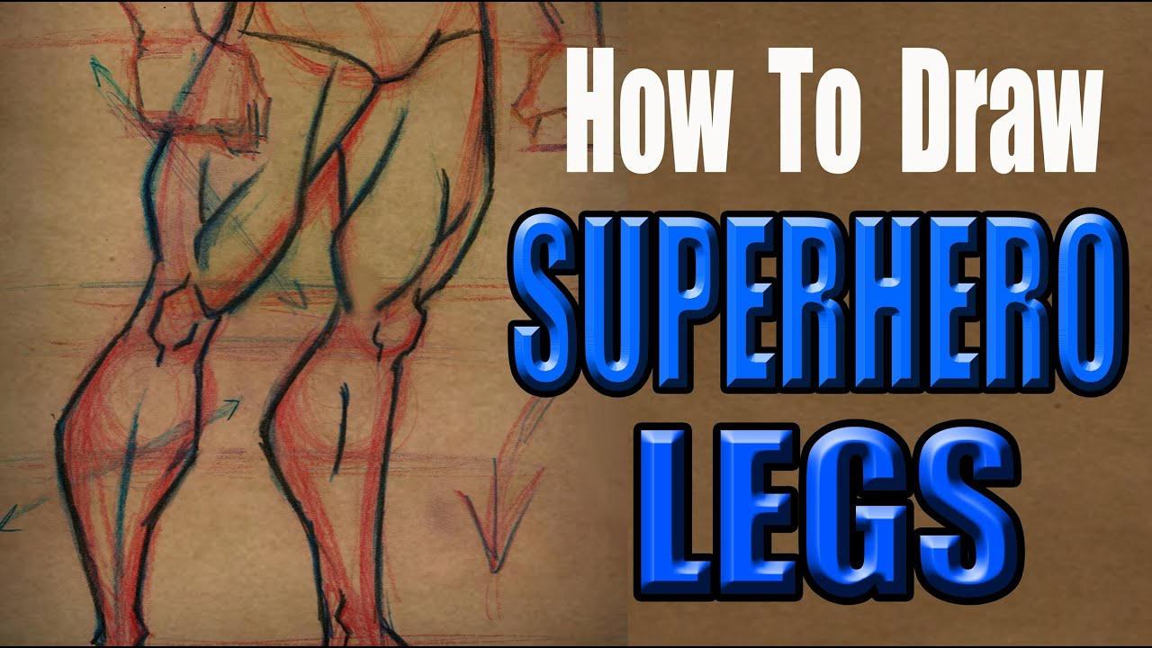 How to draw superhero legs youtube