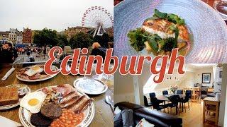 Gambar cover 4 DAYS IN EDINBURGH: Amazing Airbnb & Foodie heaven!