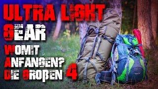 Ultra Light Gear - die Großen 4 - Ul Outdoor Trekking Ausrüstung (Deutsch/German)