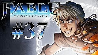 Fable Anniversary Gameplay / Walkthrough w/ SSoHPKC Part 37 - The Chosen One