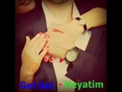Gel hayatım azeri parça