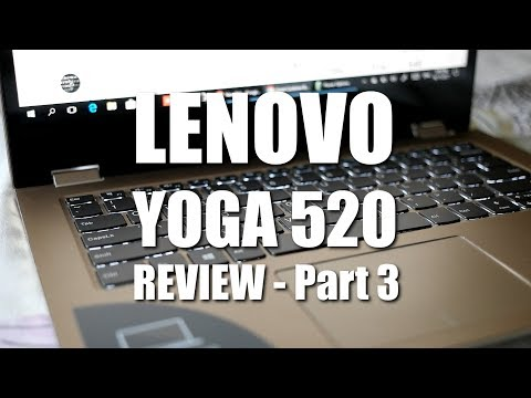 Lenovo Yoga 520 (Flex 5) Review Part 3 - Laggy YouTube Video Playback Solved