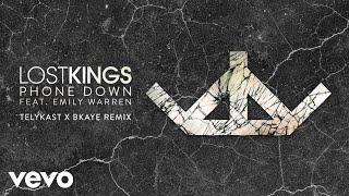 Lost Kings - Phone Down Telykast X Bkaye    Ft. Emily Warren