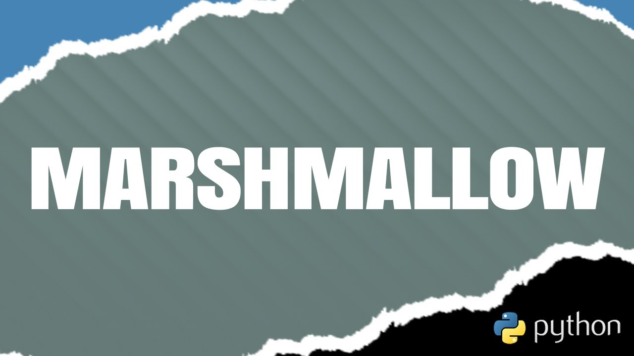 Intro to Marshmallow: A Python Object Serialization Library