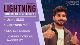 Lightning Component Development Day10 - SLDS, Loading External JavaScript, LeafLet Library