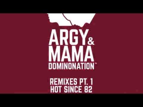 Argy & Mama - Recluse (Hot Since 82 Remix)
