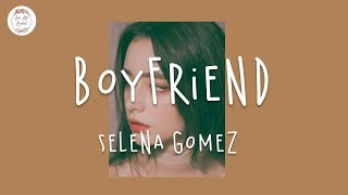 ... song: boyfriend - selena gomez lyrics, album rare (deluxe) discover the best new pop music & english chill songs on my...