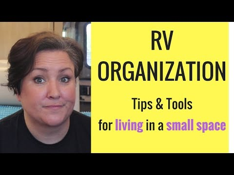 RV Organization! My Tips & Tricks to Organizing a Small Space!