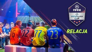 FIFA 18 Ekstraklasa Cup - relacja