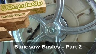 Bandsaw Basics Part 2 - Modifications & Accessories