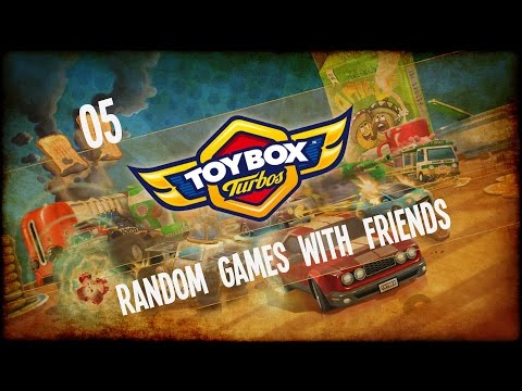 Random Games with Friends - Toybox Turbos - Ep.05 - Crazy Comeback!  