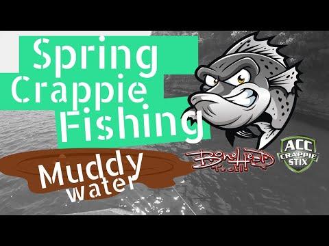 Spring Crappie Fishing - Muddy Water Crappie Fishing