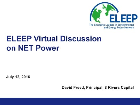 ELEEP Virtual Discussion with David Freed (8 Rivers Capital) on NET Power