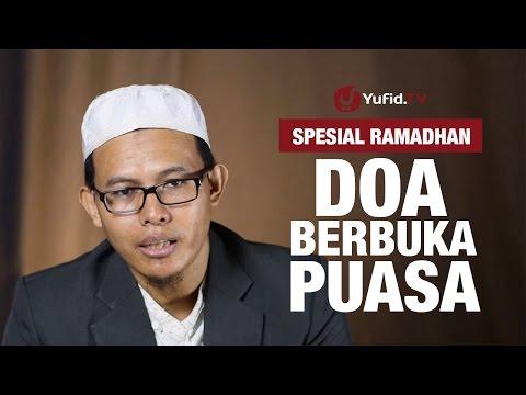Kajian Ramadhan: Doa Berbuka Puasa Yang Benar - Ustadz Muhammad Romelan, Lc.