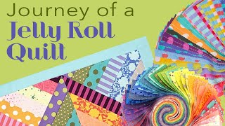 Journey of a Jelly Roll Quilt