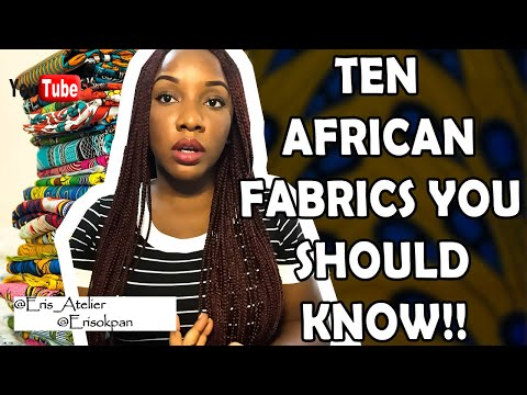 Ten African fabrics you should know