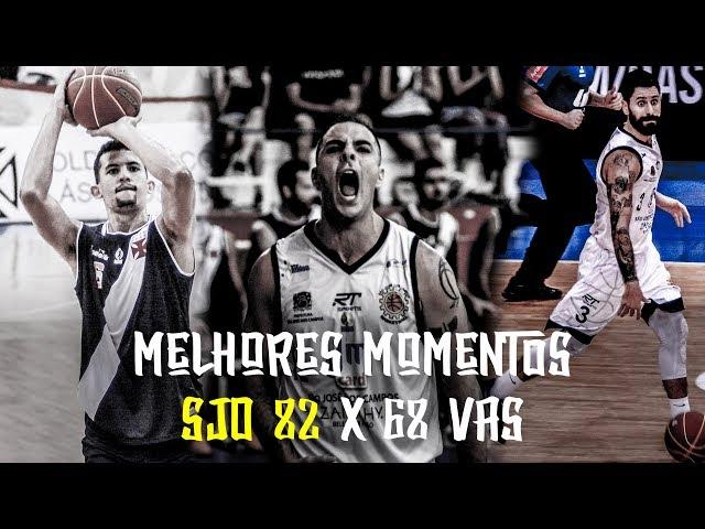 Melhores Momentos - SJO 82 x 68 VAS | NBB 2018-2019
