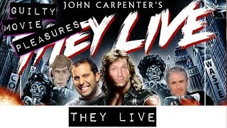 They Live... Is A Guilty Movie Pleasure