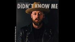 Andrew Hyatt - Didn't Know Me (Audio Video)