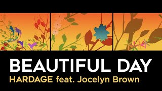 beautiful day hardage feat jocelyn brown official music video