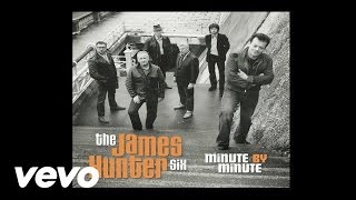 The James Hunter Six - If I Only Knew