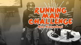 Running Man Challenge - Ben Kasyafani