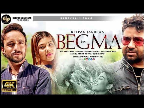 BEGMA   Deepak Jandewa   Ft Juhi Rajput & Abhay Rudra   Letest Himachali song 2018