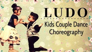 Ludo | Tony Kakkar | Kids Couple Dance Choreography | Saraswati Dance Academy Roorkee