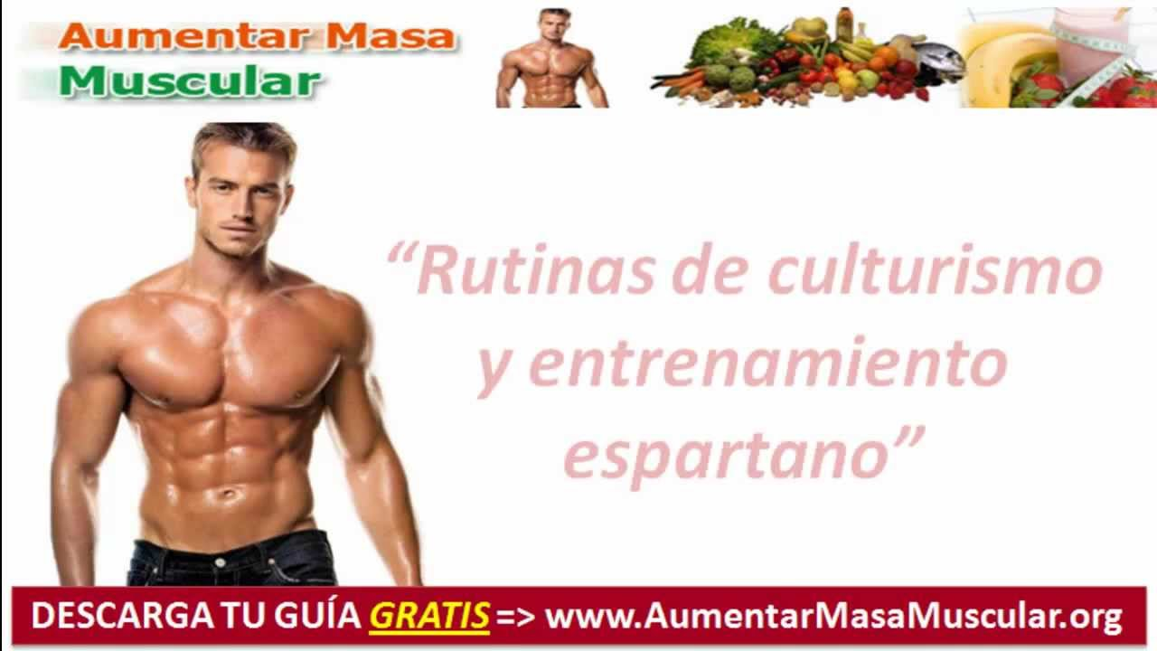 Aumentar Masa Muscular, Rutinas de Culturismo Espartano
