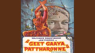 Geet Gaaya Pattharonne (Reprise)