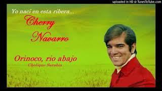 Orinoco rio abajo. Chelique Sarabia - Cherry Navarro