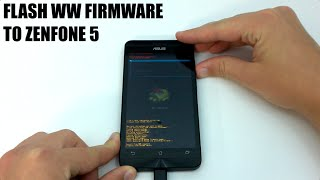 How to flash ASUS Zenfone 5 CN/TW to WW Firmware