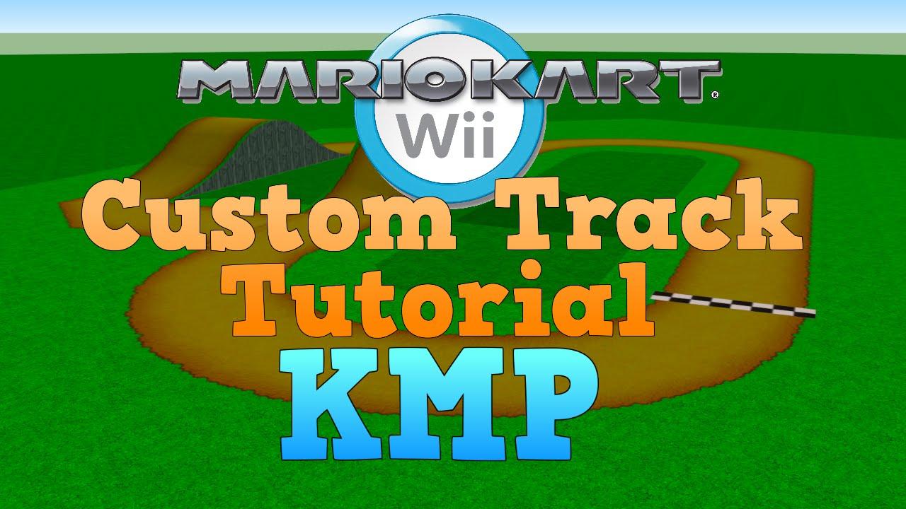Video Tutorials Custom Mario Kart