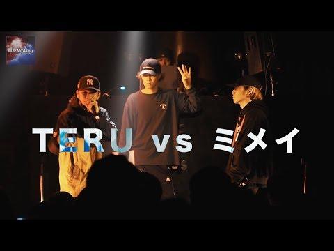 TERU vs ミメイ/凱旋MCbattle × Nation Of Klang 本戦 @渋谷VUENOS