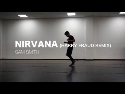 Nirvana (Harry Fraud Remix) – Sam Smith | Antariksh Mahajan (Keone Madrid Choreography)