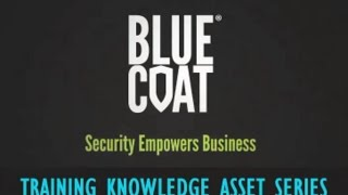 Knowledge Asset:  Configuring the  Blue Coat Auth Connector
