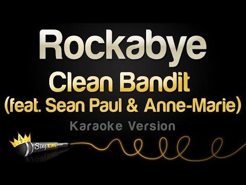 Clean Bandit ft. Sean Paul & Anne-Marie  - Rockabye (Karaoke Version)