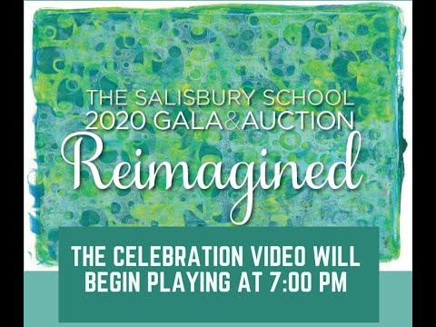 The Salisbury School Gala Reimagined