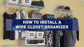 How To Install A Wire Closet Organizer
