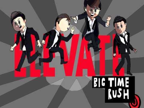 Big Time Rush - Elevate (Full Album) HQ