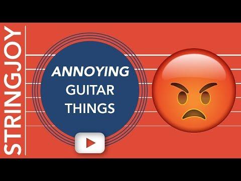 Annoying Guitar Things