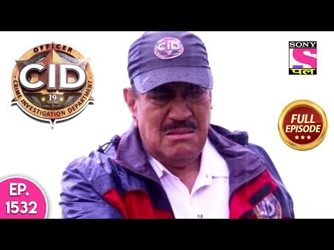 CID - Full Episode 1532 - 22nd June, 2019