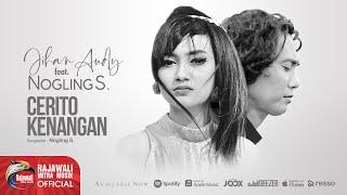 Lagu JIHAN AUDY feat NOGLING S.  CERITO KENANGAN    (MP3)
