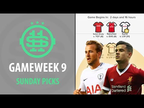 GAMEWEEK 9: Sunday Picks for STARTING 11 | Live Daily Fantasy Premier League App
