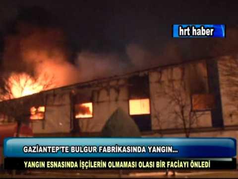 GAZİANTEP'TE BULGUR FABRİKASINDA YANGIN...