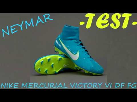outlet store sale d6318 9ff04 TEST NEYMAR JR NIKE MERCURIAL VICTORY VI DF FG