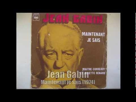 Jean Gabin - Maintenant Je Sais (1974)