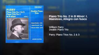 Piano Trio No. 2 in B Minor: I. Maestoso, Allegro con fuoco