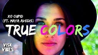 XO Cupid - True Colors (ft. Maya Avedis) (lyrics)